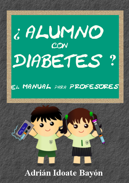 ¿Alumno con diabetes? El manual para profesores